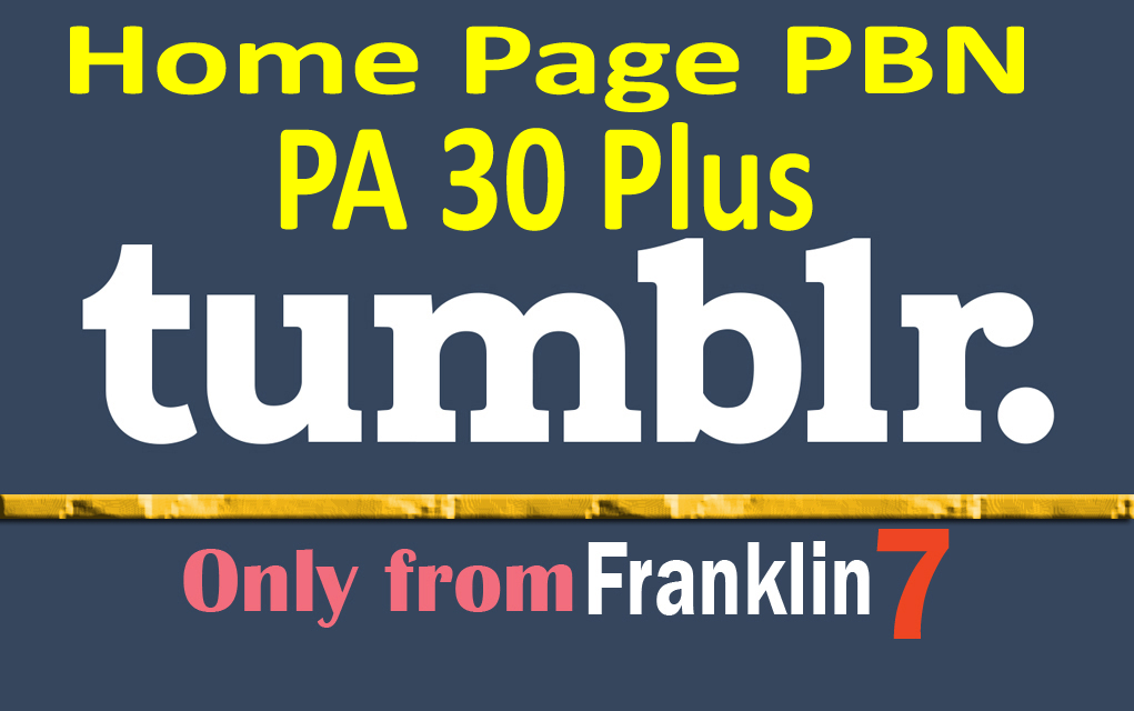 10 Permanent Aged Tumblr Pbn Backlinks With Guaranteed PA 30 to 50