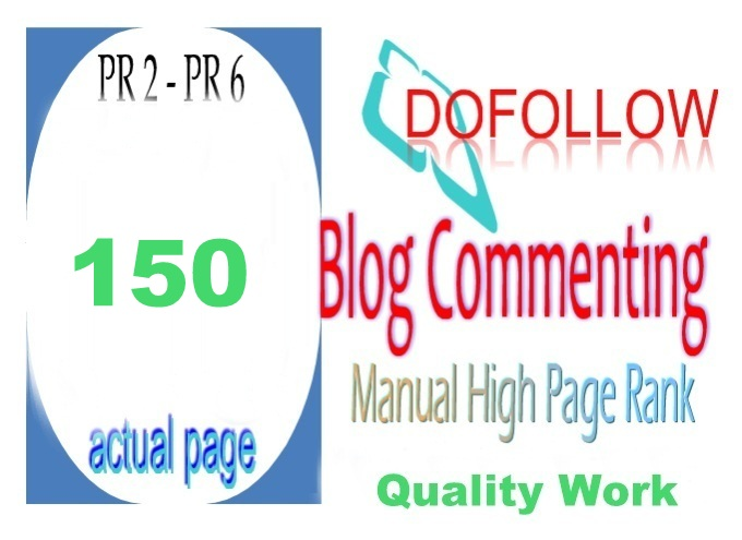 I Will Do 150 High PR 2 To 6 Blog Comments