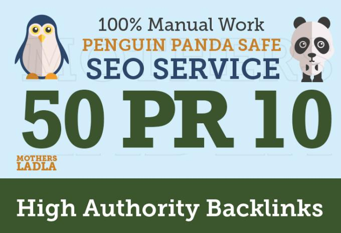 I will build 50 PR10 high authority backlinks