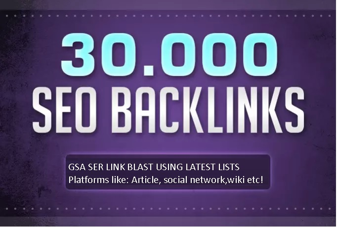 Build 30000 GSA Ser backlinks for Google ranking