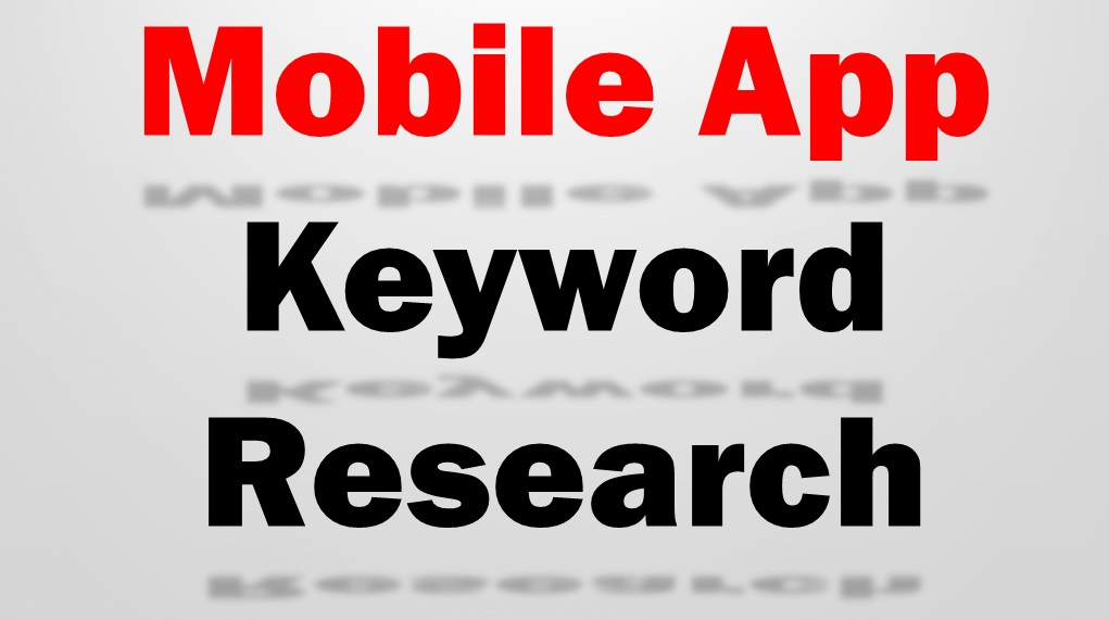 Appstore Keyword Research and Analysis