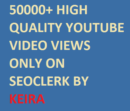 Super Fast 2000-3000  High Quality Youtube Video See