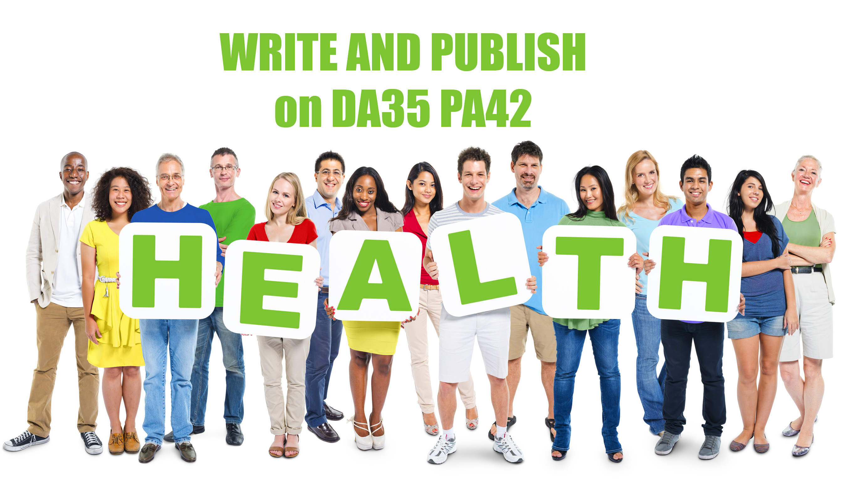 Write and Post in Health Blog HIgh DA35 PA42