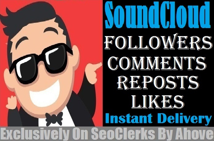 Start Instant 100 SoundCloud Followers Or 100 Likes Or 40 Reposts Or 20 Comments
