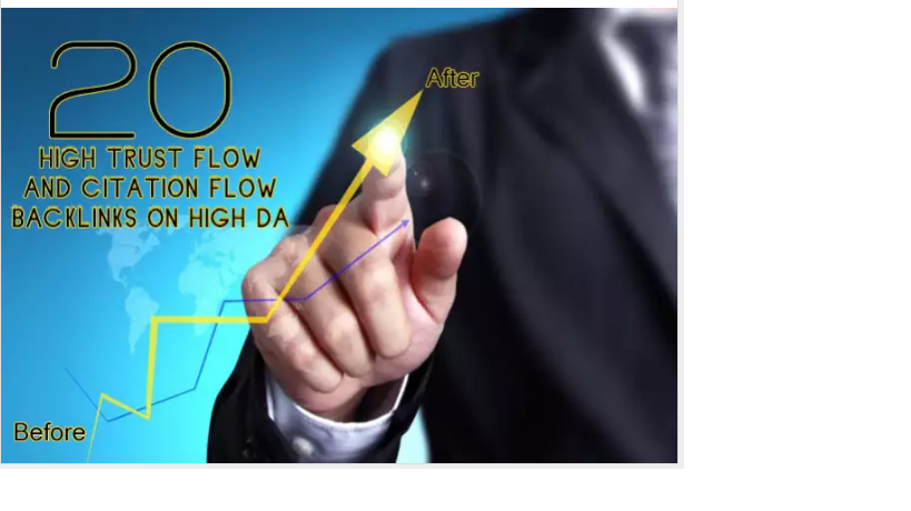 do 20 high Trust flow and citation flow backlinks on high