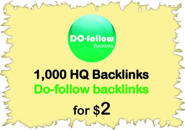 Provide High PR 1000 do-follow backlinks