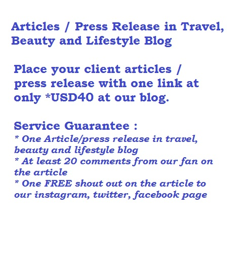 Article Placement for Travel,Beauty and Lifestyle related at Blog