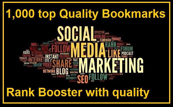 1000 top quality bookmarks to seo rank and increase traffics