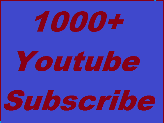 1000+ Youtube subscribers non drop Guaranteed instant start