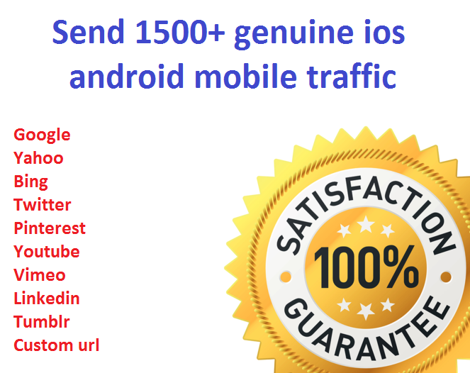 Drive 1500+ Genuine IOS, Blackberry, windows and android mobile traffic