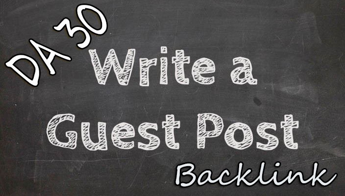 do Guest Post on 10x DA30 High Quality Site