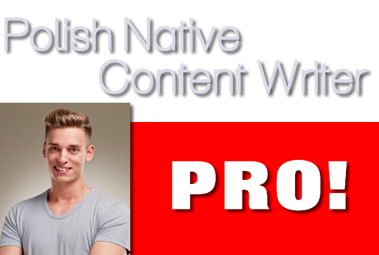 Polish Native Content Writer Articles,  Posts,  Reviews,  SEO Texts