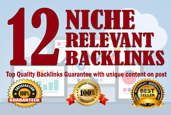 Do 12 Manually Top Quality Niche Relevant Backlinks