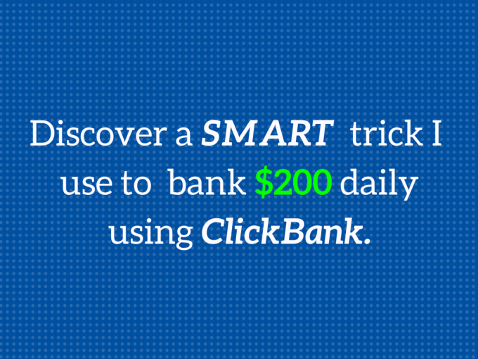 SMART Way To Make Money With ClickBank