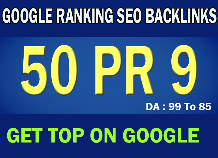 24 Hour Delivery: 50 PR7-9 High DA 80+ Authority SEO Backlinks
