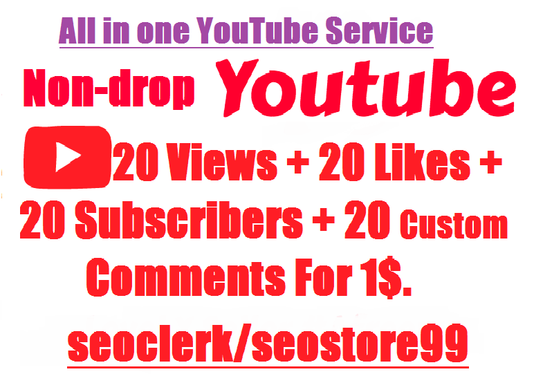 Non-drop You-tube 20 Vie-ws+20 Lik-es+20 Subscrib-ers+20 comments within 2-4 hours