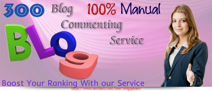 Make 300 Blog Comments By hand 100 Percent