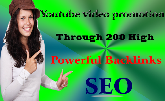Rank YouTube video promotion through 200 high Powerful Backlinks