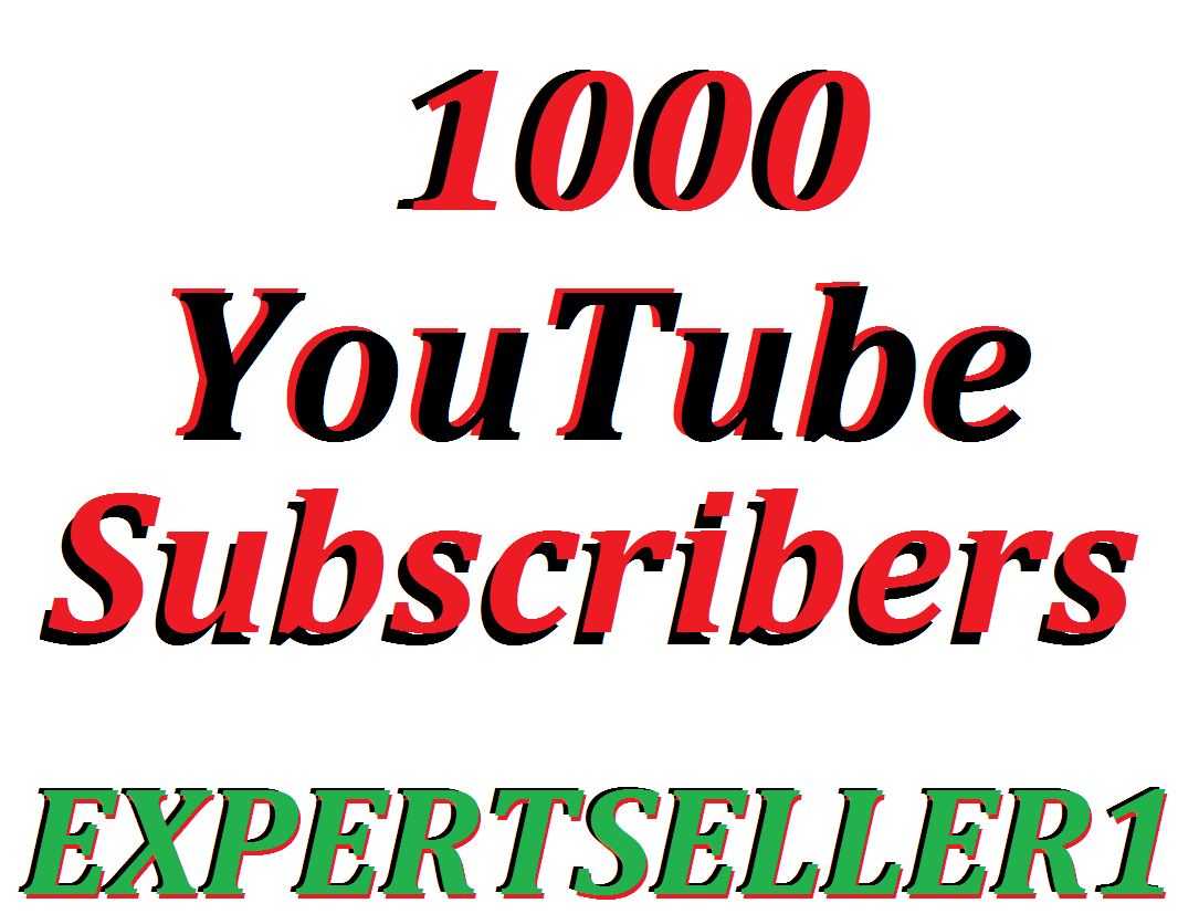 Limited Offer 1000 YouTube Subscribers To Make Attractive Your Channel Refill Guarantee