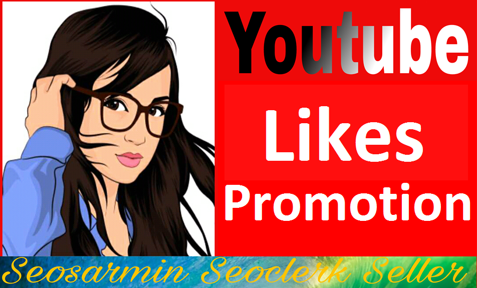Increase Video Likes Promotion via real user