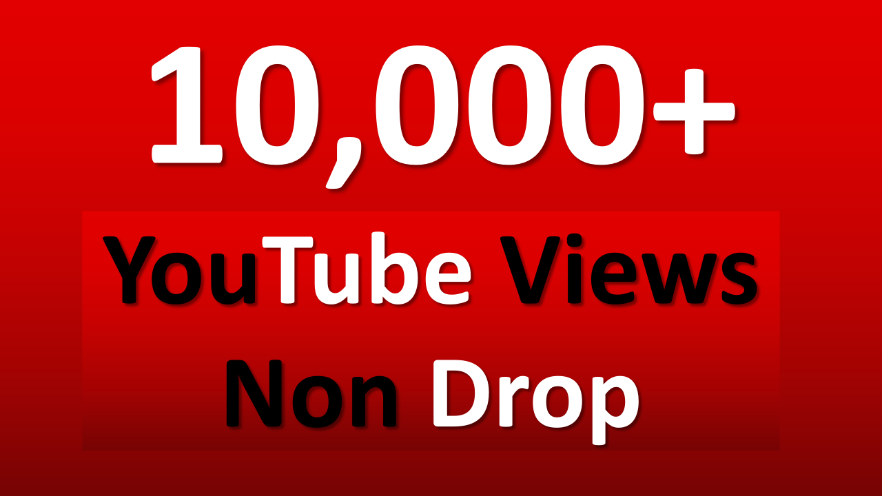 Get Instant 10,000 YouTube Views