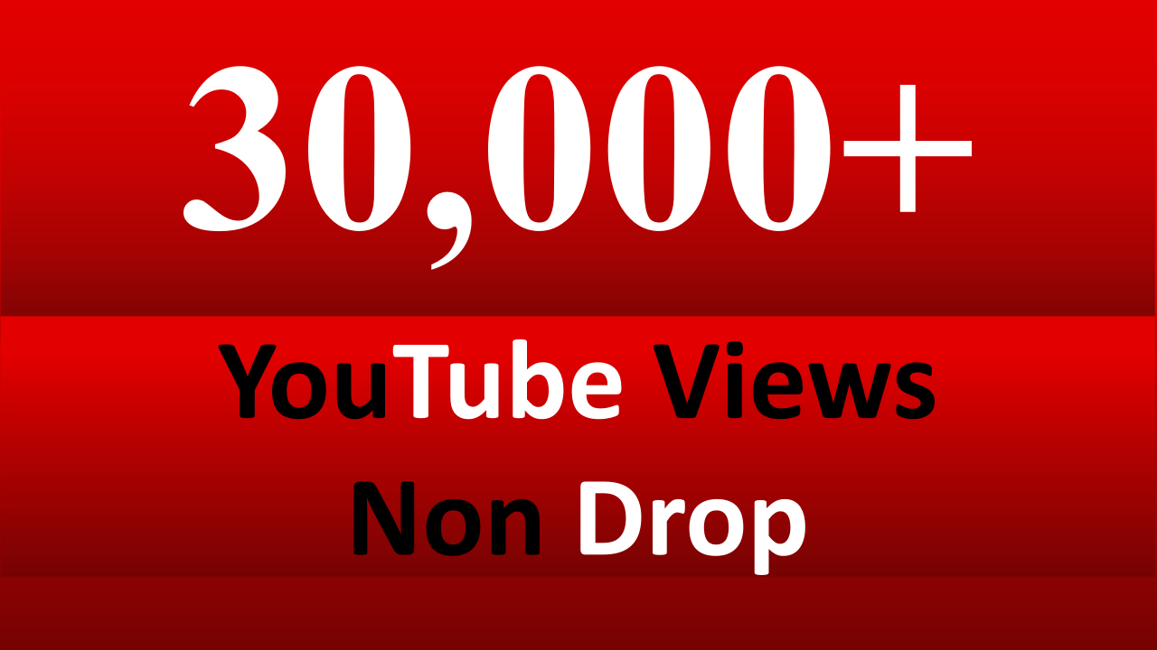 Get Instant 30,000 YouTube Views