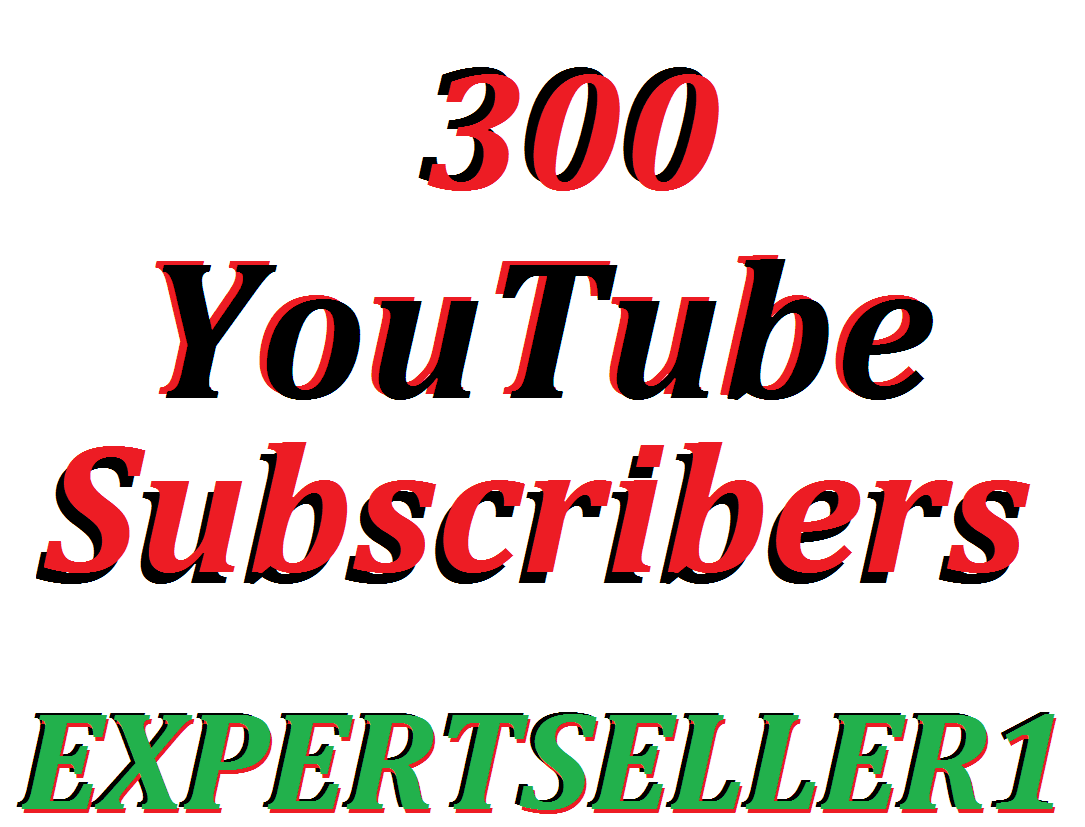 Limited Offer 300 YouTube Subscribers To Make Attractive Your Channel Refill Guarantee