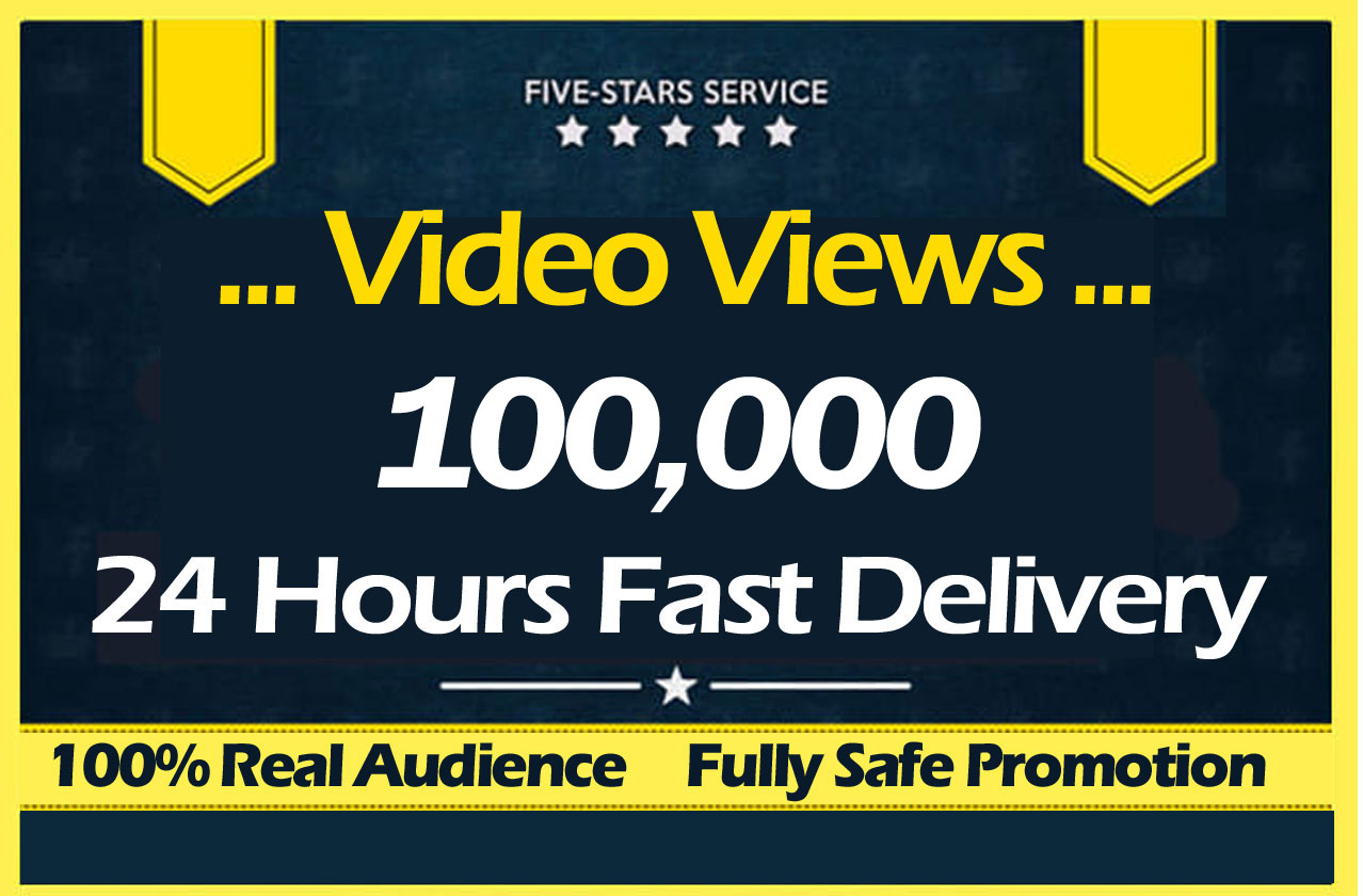 Instant 100000 Video views Promotion and marketing and Delivered within 30 Minute