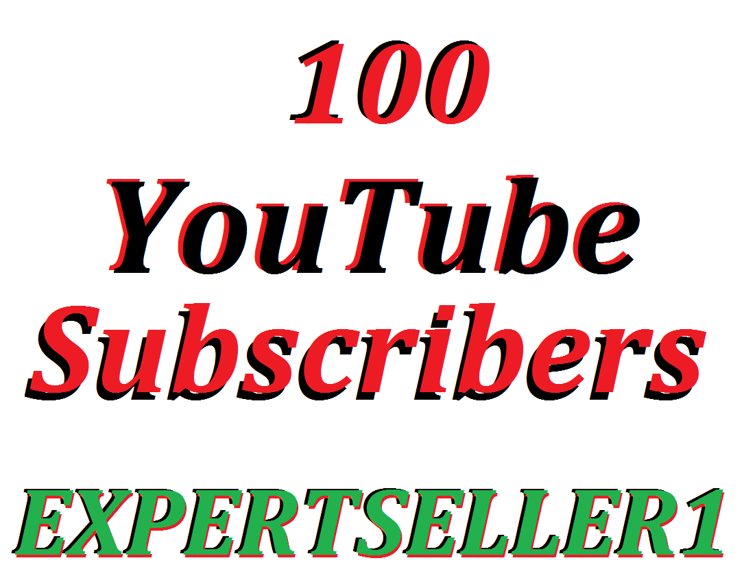 Limited Offer 100  YouTube Subscribers to make Attractive your channel Refill Guarantee