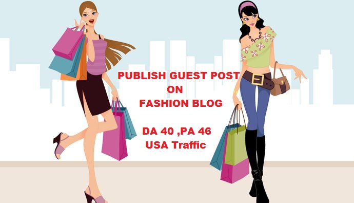 f9d34bb763 Guest Post on Fashion Blog DA 40 for $5 - SEOClerks