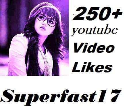 Provide create Real 250 YouTube video likes fast in complete.