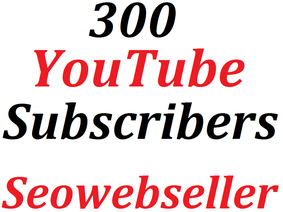Non-Drop 300+ Manually Channel Subscribers Lifetime Guaranteed supper fast deliver