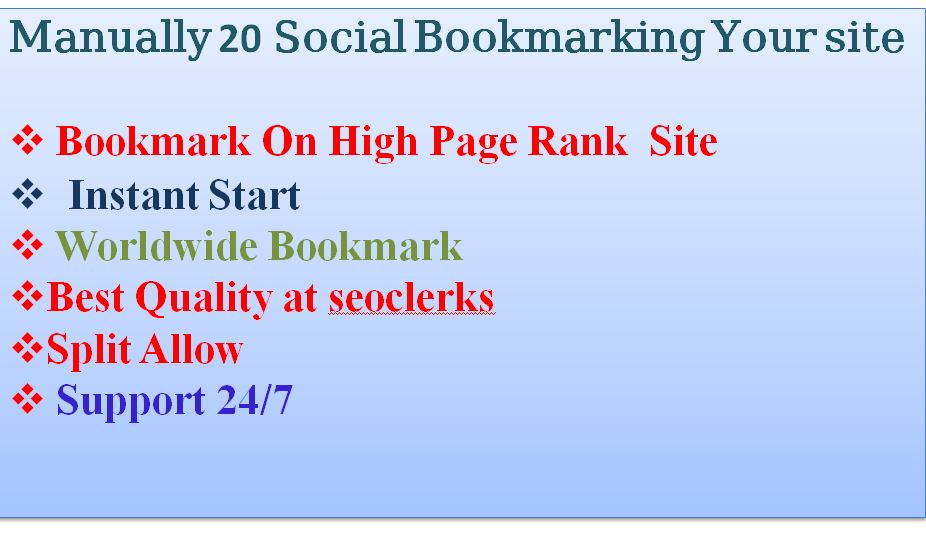 manually 20 High PR Social Bookmarks your site/link