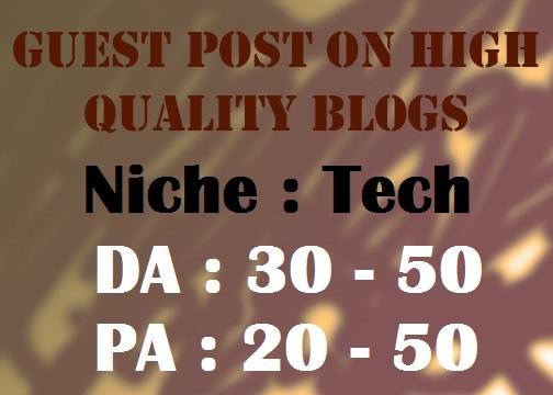 Place a Guest Post on my HQ Tech Blogs DA 30-50 PA 30-50