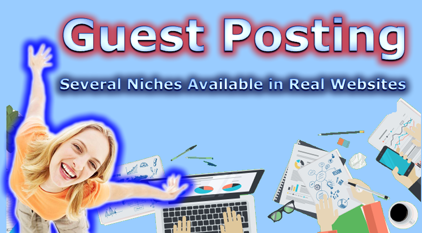 Publish A Guest Post On High Authority REAL Niche Websites To Improve Your SEO Rankings!
