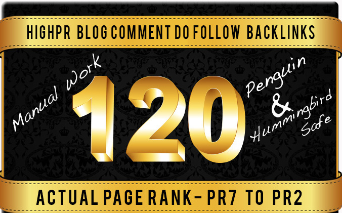 Will build 120 Dofollow Blog Comment Backlinks Pr7 to...