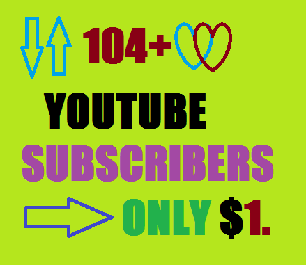 Super fast 104+ Non-Drop YouTube subscribers