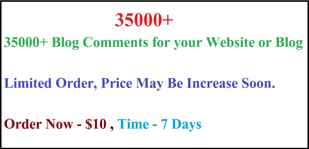 35000+ Blog Comments for your Website or Blog