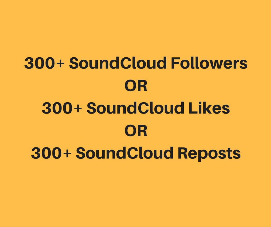Instant 300+ HQ soundcloud Followers or Likes or Reposts