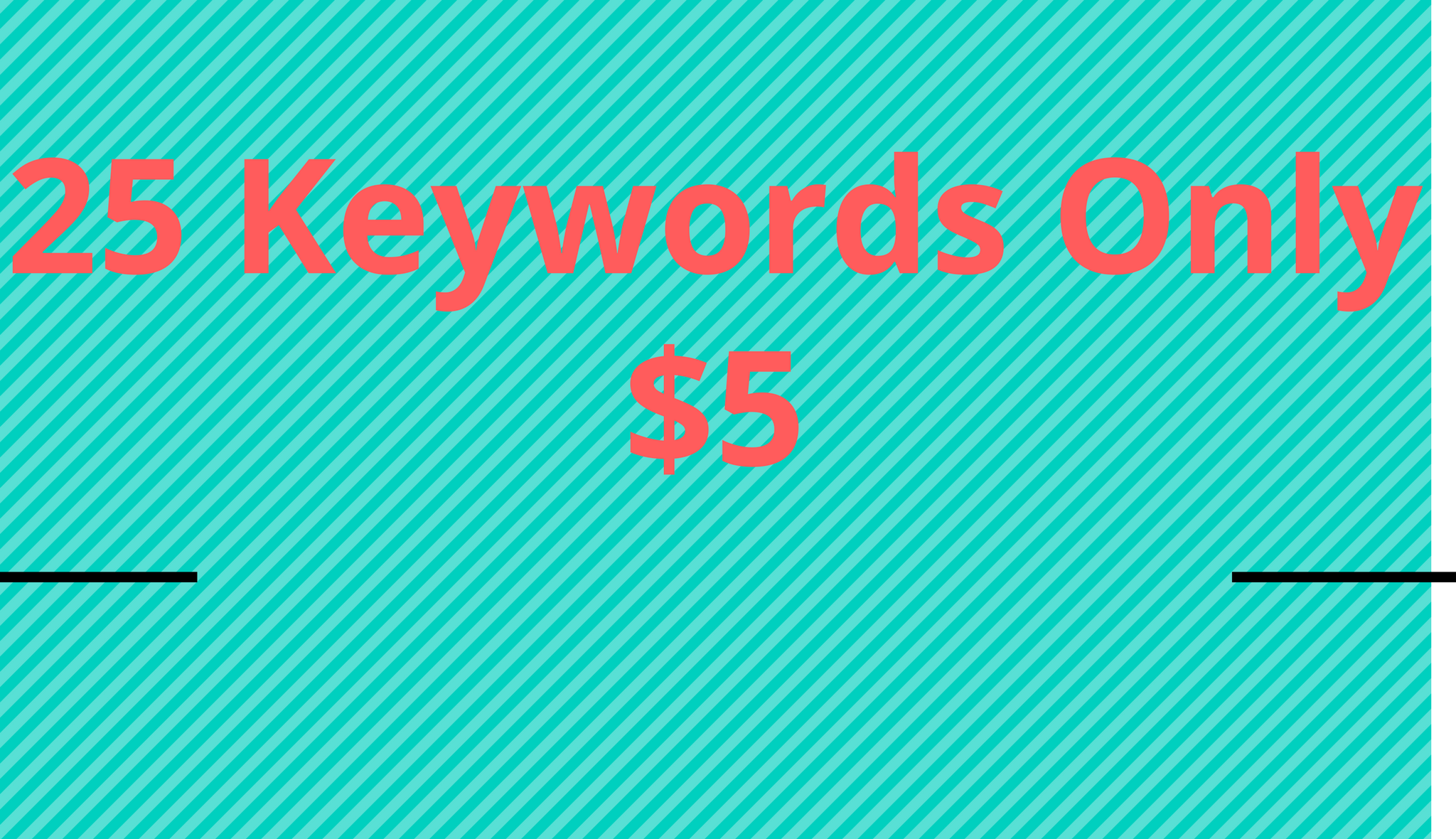 Research 25 High search Volume Keyword For your Site