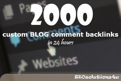 2000 custom BLOG comment backlinks in 24 hours