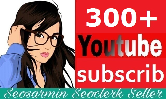 Instant start 300+ youtube subs'criber Non Drop Guaranteed and safe Just