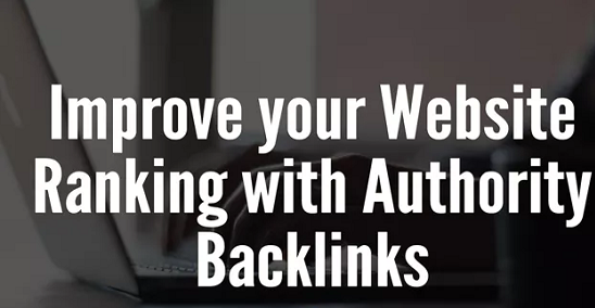 provide 50 authority backlinks, to website improving