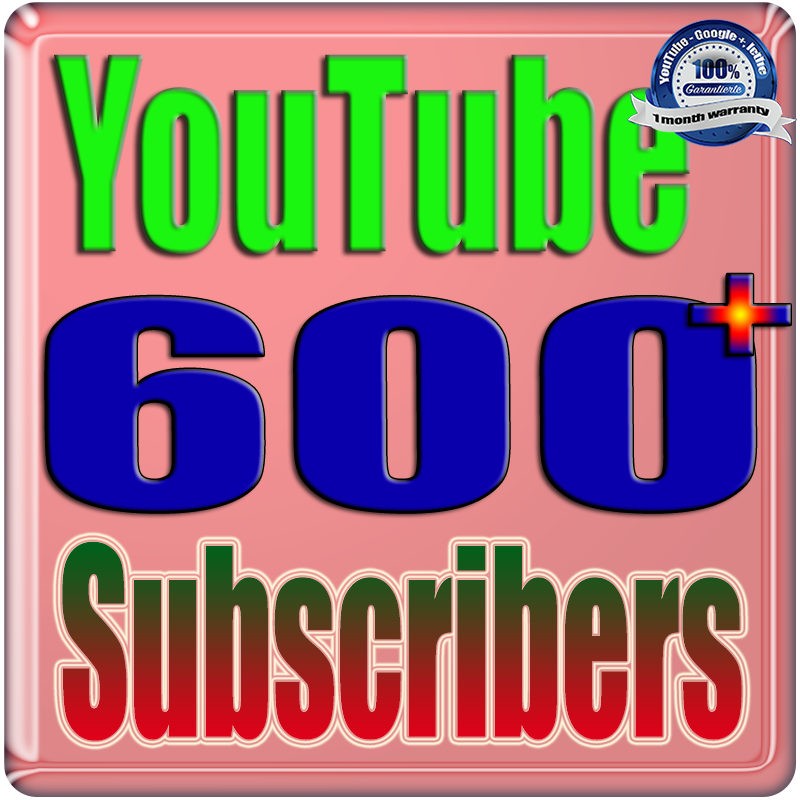 We Will Add 500 to 600 You;Tube Real Subscribers Safe Fast and Non Drop