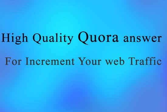 Increase organic traffic to your Site with 20 Quora answers
