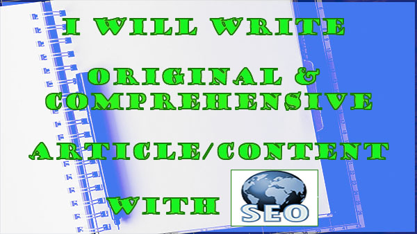 Original & comprehensive article content with SEO min. 500 words