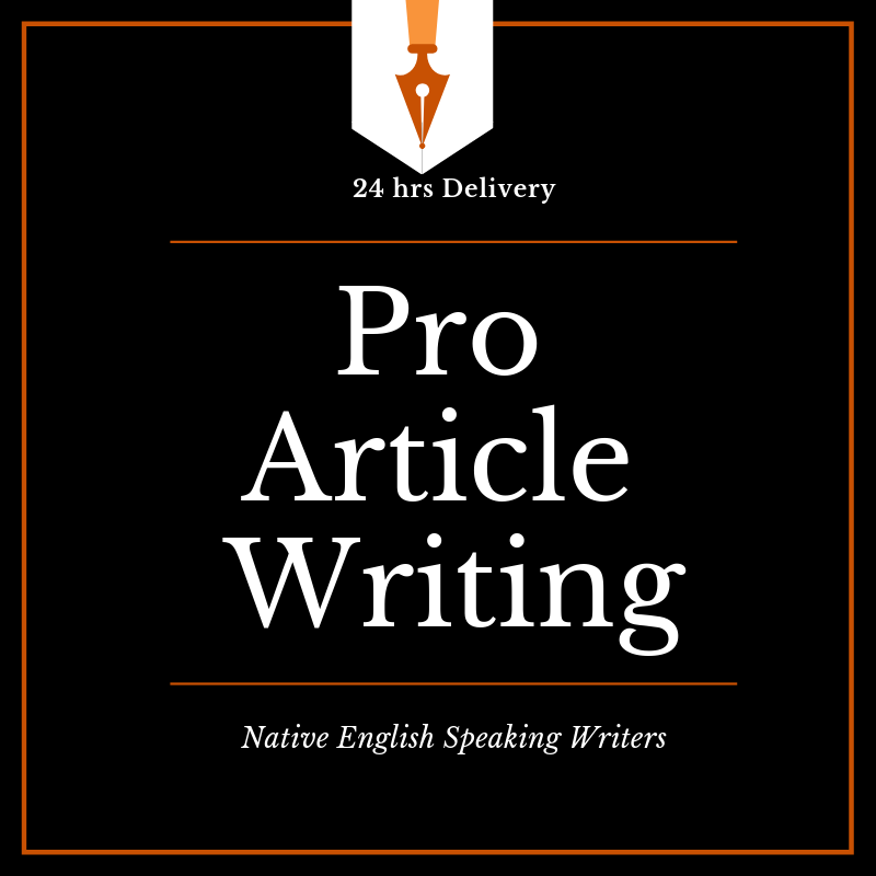 500 Words Pro Article Writing Fast Delivery - 24 hrs delivery