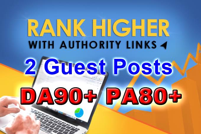 High Authority Backlink Guest Posts DA90+ PA80+ Dofollow Links