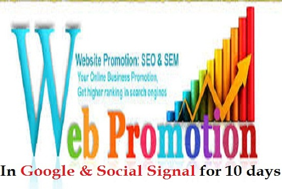 Website promotions in google and social signal for 10 days