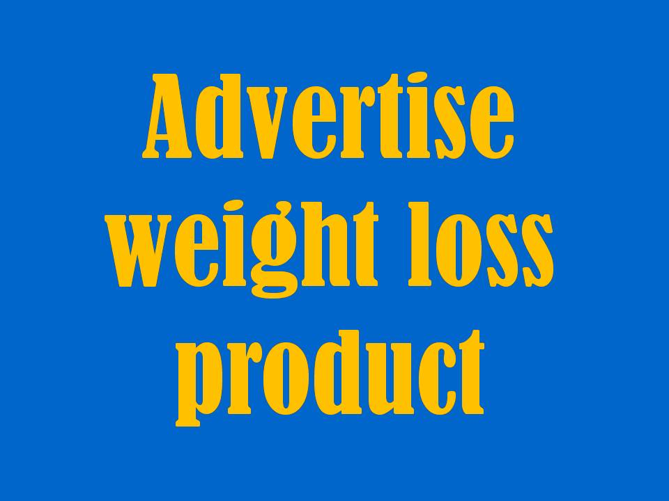 advertise weight loss product to 200K People